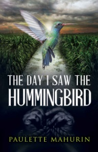the_day_i_saw_the_hummingbird_book_cover